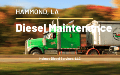 Diesel Maintenance Hammond LA