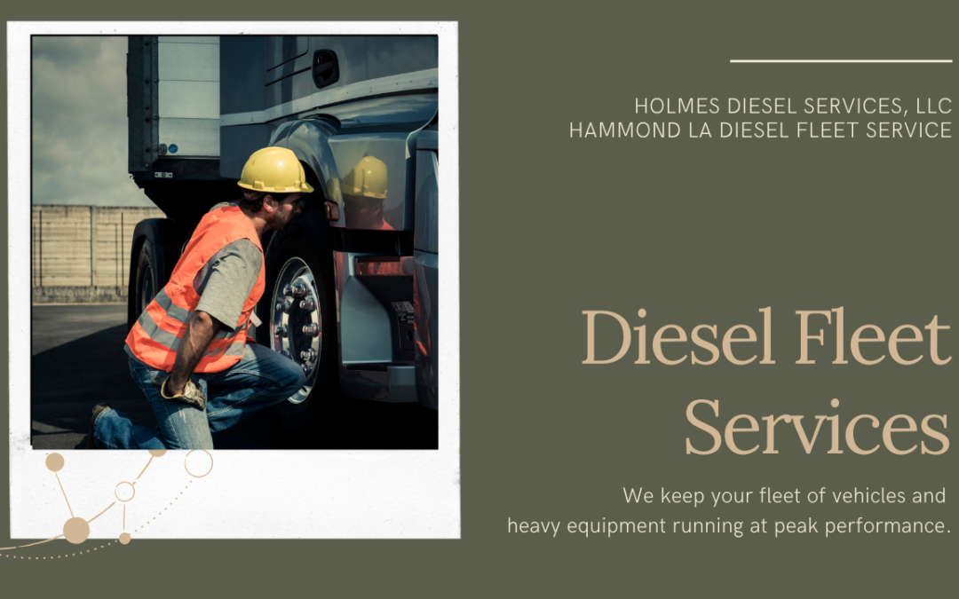 Diesel Fleet Services Hammond LA